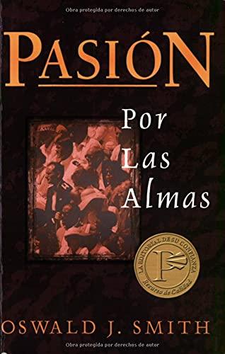 9780825416729: Pasion Por las Almas = Passion for Souls