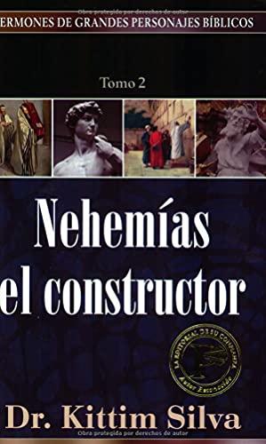 9780825416767: Nehemias el Constructor = Volume 2 (Sermones De Grandes Personajes Bíblicos)
