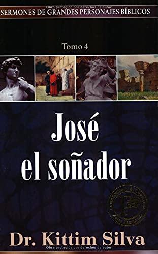 9780825416774: Jose El Sonador, Tomo 4 (Sermones De Grandes Personajes Biblicos)