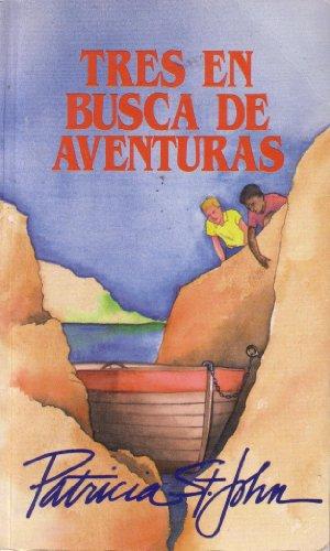 9780825416835: Tres En Busca De Aventuras