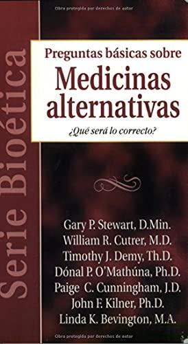 Serie Bioética: Medicinas alternativas: Biobasics: Alternative Medicine (Spanish Edition) (...
