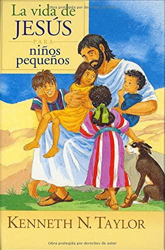 9780825417047: La Vida de Jesús para ninos pequenos (Spanish Edition)