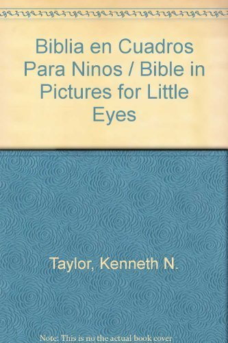 LA Biblia En Cuadros Para Ninos/the Bible in Pictures for Little Eyes (Spanish Edition): ...