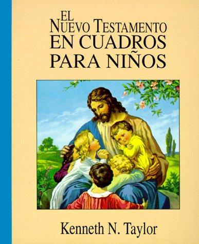 9780825417085: El Nuevo Testamento En Cuadros Para Ninos: The New Testament in   Pictures for Little Eyes