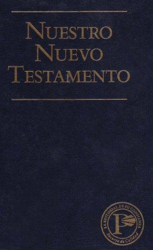 9780825417153: Nuestro Nuevo Testamento (Spanish Edition)