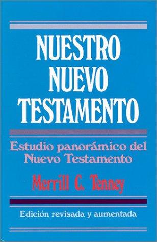 9780825417160: Nuestro Nuevo Testamento = New Testament Survey