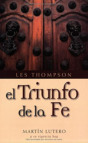 9780825417214: El Triunfo de la Fe = The Triumph of Faith