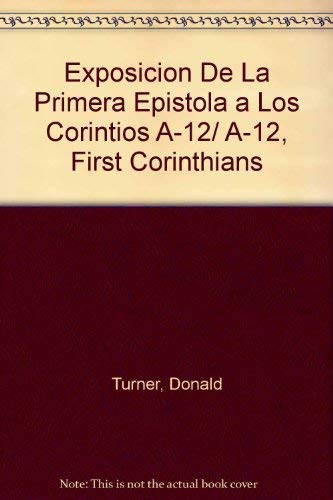9780825417634: Exposicion De La Primera Epistola a Los Corintios A-12/ A-12, First Corinthians