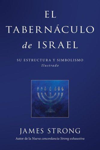 9780825417825: El Tabernáculo de Israel (Spanish Edition)