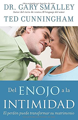 9780825417870: Del enojo a la intimidad: From Anger to Intimacy (Spanish Edition)