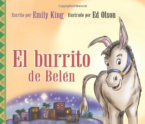 El burrito de Belén (Spanish Edition): Emily King