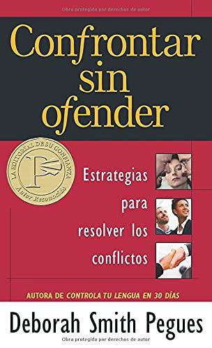 9780825417979: Confrontar sin ofender (Spanish Edition)
