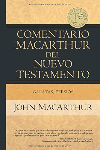 9780825418044: Galatas, Efesios = Galatians, Ephesians (Comentario Macarthur Del N.T.)