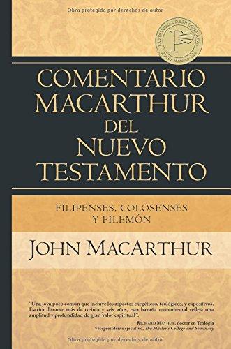 9780825418051: Filipenses Colosenses y Filemon (Comentario Macarthur Del Nuevo Testamento)