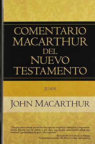 9780825418068: Comentario MacArthur del Nuevo Testamento Juan (Comentario Macarthur Del N.T.)