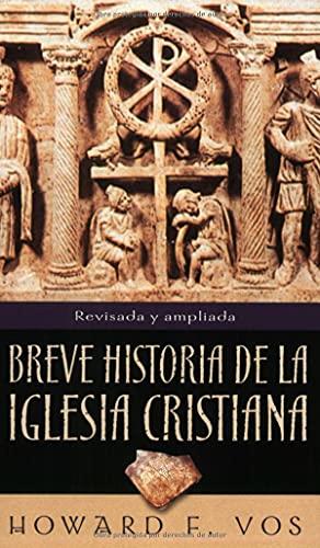 9780825418242: Breve Historia de La Iglesia Cristiana = An Introduction to Church History