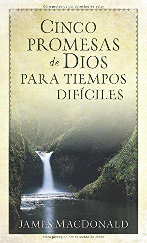 9780825418341: Cinco Promesas de Dios Para Tiempos Dificiles = Five Promises of God for Hard Times
