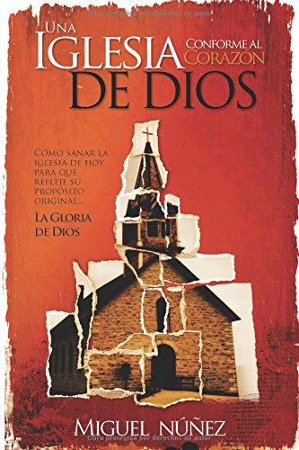 9780825418396: Una Iglesia conforme al corazón de Dios (Spanish Edition)