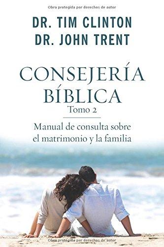 9780825418457: Consejeria Biblica, Tomo 2: Manual de Consulta Sobre El Matrimonio y La Familia