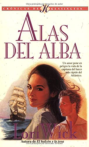 9780825418532: Alas del alba: Wings of the Morning (Kensington Chronicles #2) (Spanish Edition)