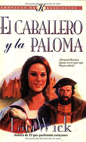 9780825418556: El Caballero Y La Paloma/ the Knight And the Dove