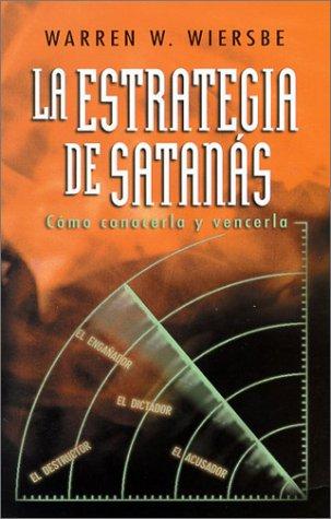 9780825418617: La Estrategia de Satanas