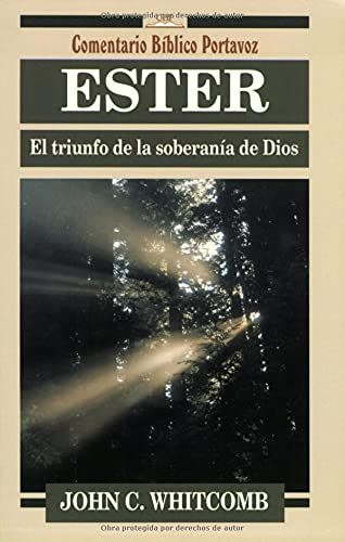 9780825418662: Ester: el triunfo de la soberania de Dios: El Triunfo De LA Soberania/Triumph of God's Sovereignty (Comentario B�blico Portavoz)