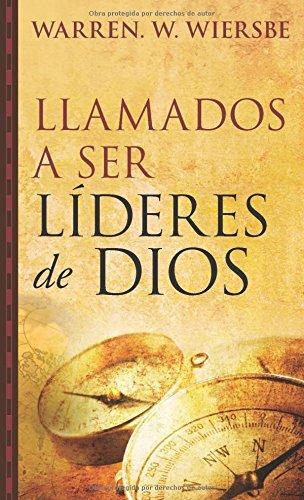 9780825418723: Llamados a ser Líderes de Dios (Spanish Edition)