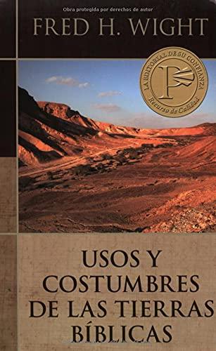 9780825418730: Usos y costumbres de las tierras biblicas (Spanish Edition)