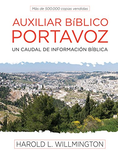 9780825418747: Auxiliar Biblico Portavoz = Willmington's Guide to the Bible
