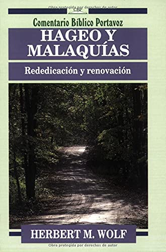 9780825418754: Hageo y Malaquias: rededicacion y renovacion: Rededicacion Y Renovacion/Rededication and Renovation (Comentario Bíblico Portavoz)