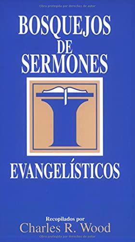 9780825418815: Bosquejos de sermones: Evangelísticos (Bosquejos de sermones Wood) (Spanish Edition)