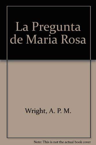 9780825418884: La Pregunta de Maria Rosa
