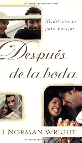 9780825419119: Después de la boda: Meditaciones para parejas: After You Say I Do: Meditations for Every Couple (Spanish Edition)