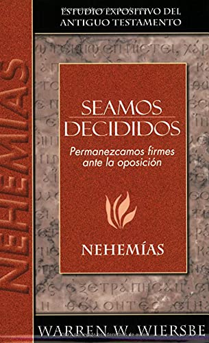 9780825419126: Be Decided: Nehemiah (Expositive Studies of the Old Testament)