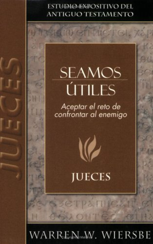 9780825419164: Seamos Utiles/ Be Available: Jueces/ Judges