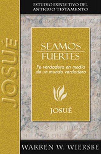 9780825419218: Seamos Fuertes/ Be Strong: Josue/ Joshua