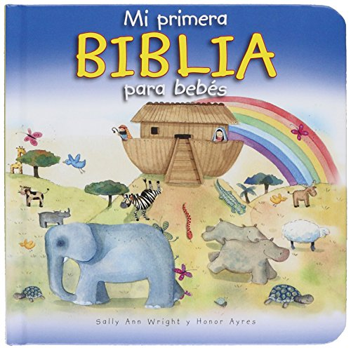 9780825419263: Mi Primera Biblia Para Bebes
