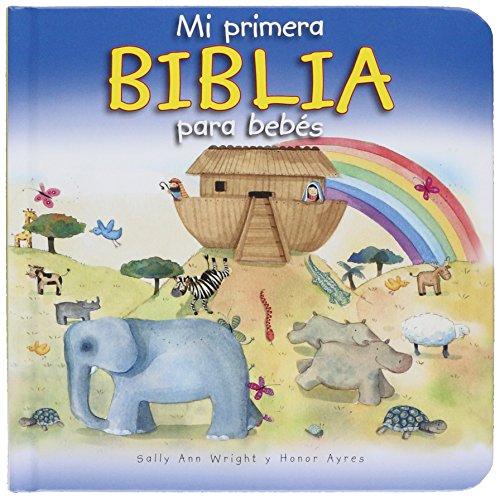 9780825419263: Mi primera Biblia para bebés (Spanish Edition)