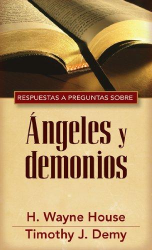 9780825419270: Respuestas y preguntas sobre Ángeles y demonios (Spanish Edition)