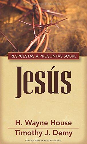 9780825419287: Repsuestas a preguntas sobre Jesús (Spanish Edition)