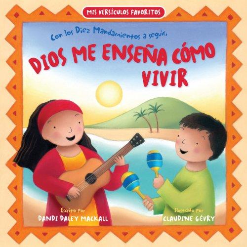 9780825419324: Dios me ensena como vivir / God teaches me how to live (Mis Versiculos Favoritos)