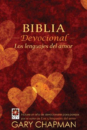 9780825419331: Biblia devocional los lenguajes del amor (Spanish Edition)