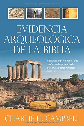 9780825419430: Evidencia Arqueologica de la Biblia = Archaeological Evidence of the Bible