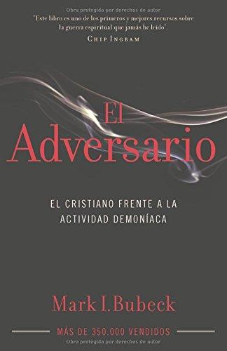 9780825419799: El Adversario: El Cristiano Frente a la Actividad Demoniaca