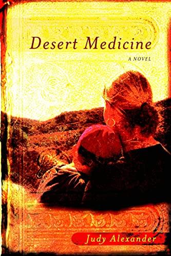 Desert Medicine: Judy Alexander