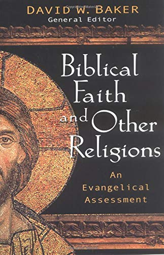 9780825420269: Biblical Faith And Other Religions: An Evangelical Assessment
