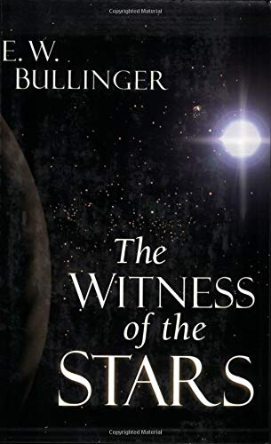 9780825420306: The Witness of the Stars