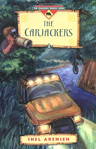 9780825420429: The Carjackers (The Rugendo Rhinos Series, Book 2)