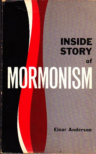 Inside story of Mormonism